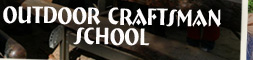 Outdoor Craftsman School